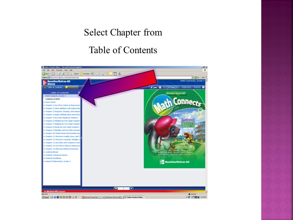 Type in Access Code for Student Log In: Access Code: D79CB092F4 (NJ Textbook) Access Code: E778934F70 (National Textbook and Workbooks)