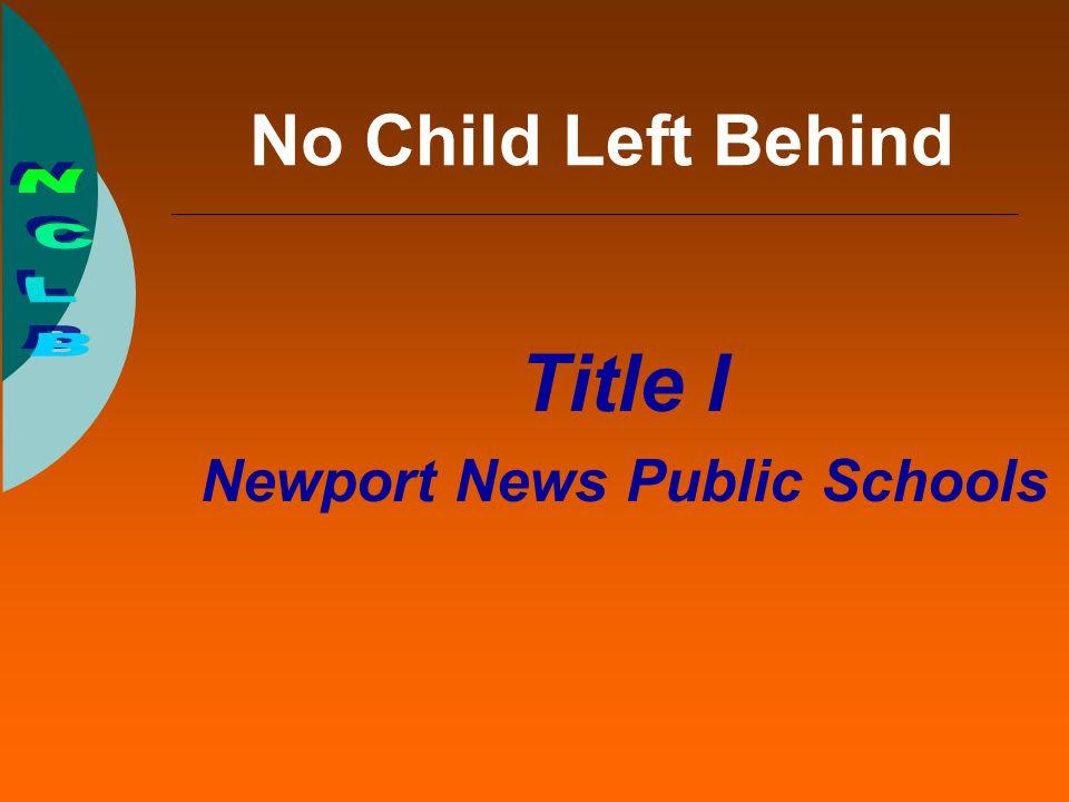 No Child Left Behind Title I Newport News Public Schools