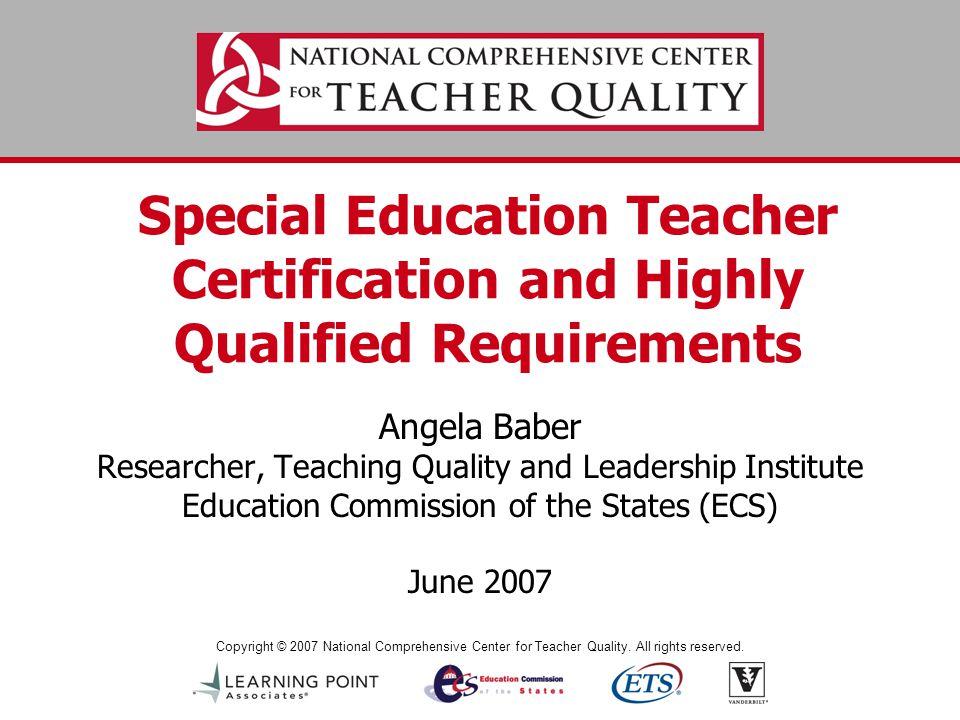 Copyright © 2007 National Comprehensive Center for Teacher Quality.