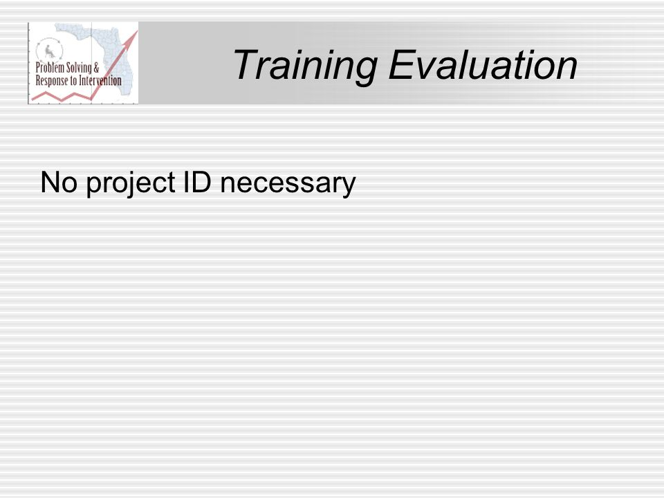 Training Evaluation No project ID necessary