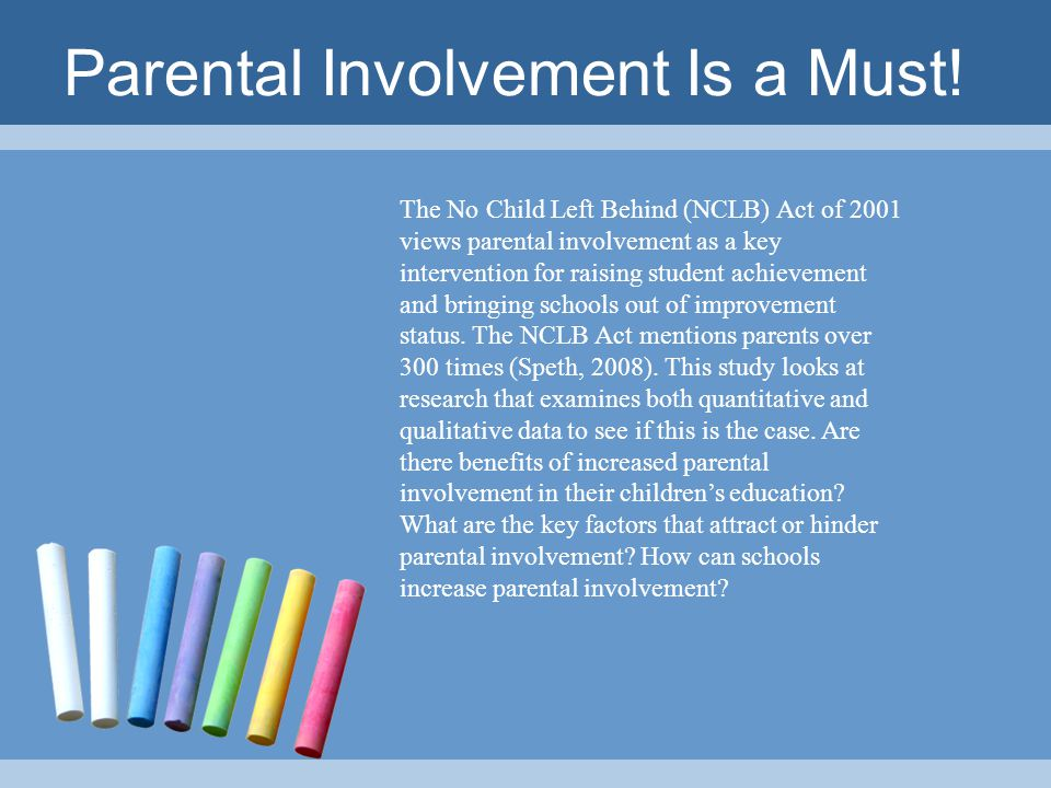 The lack of parental involvement goals in Title I schools' improvement plans All Title I schools designated as in need of improvement are required by the NCLB Act to submit a two-year school improvement plan to their state agency.