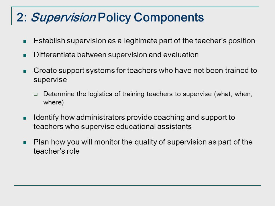 17 Paraeducator Supervision Executive Functions of Paraeducator Supervision 1. Providing Orientation 2. Planning for Paraeducator 3. Scheduling 4. Del