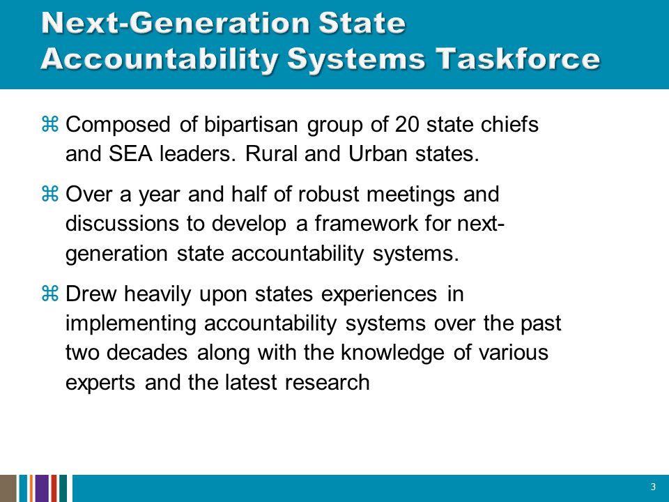  Composed of bipartisan group of 20 state chiefs and SEA leaders.