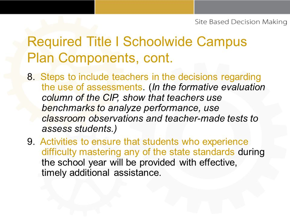 8. Steps to include teachers in the decisions regarding the use of assessments.