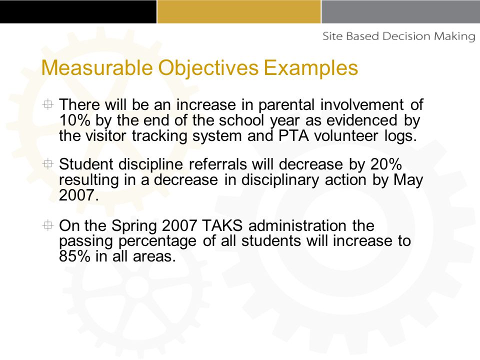  There will be an increase in parental involvement of 10% by the end of the school year as evidenced by the visitor tracking system and PTA volunteer logs.