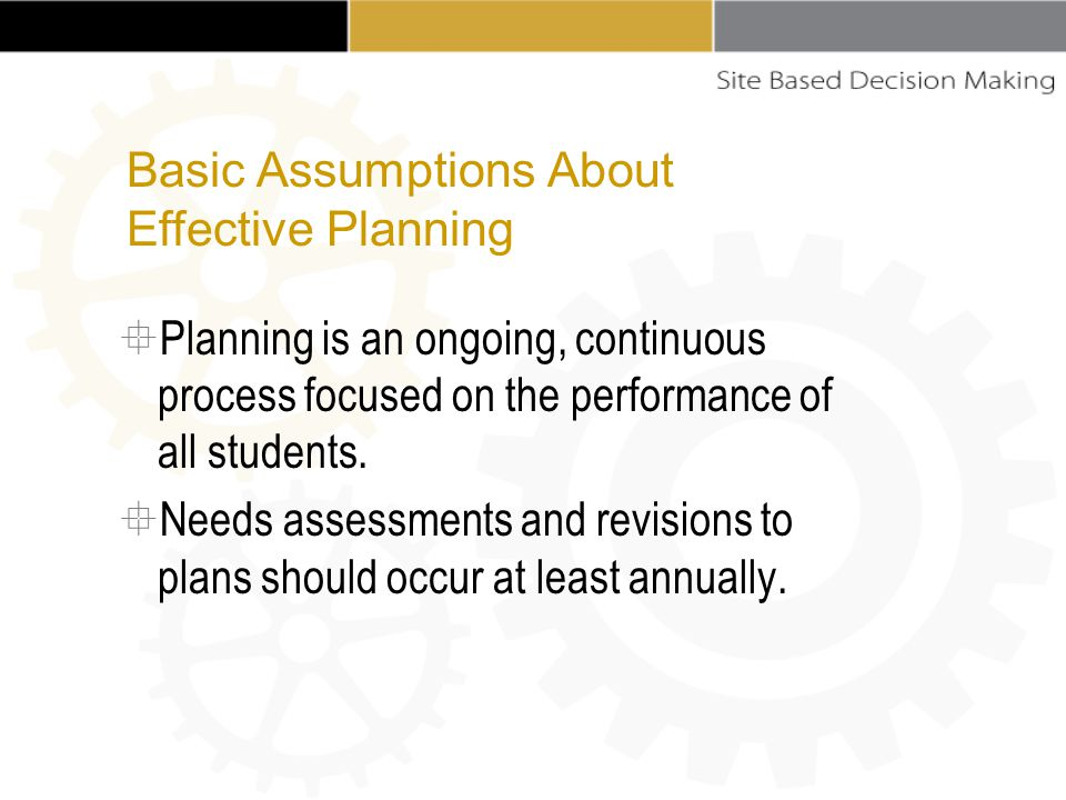  Planning is an ongoing, continuous process focused on the performance of all students.