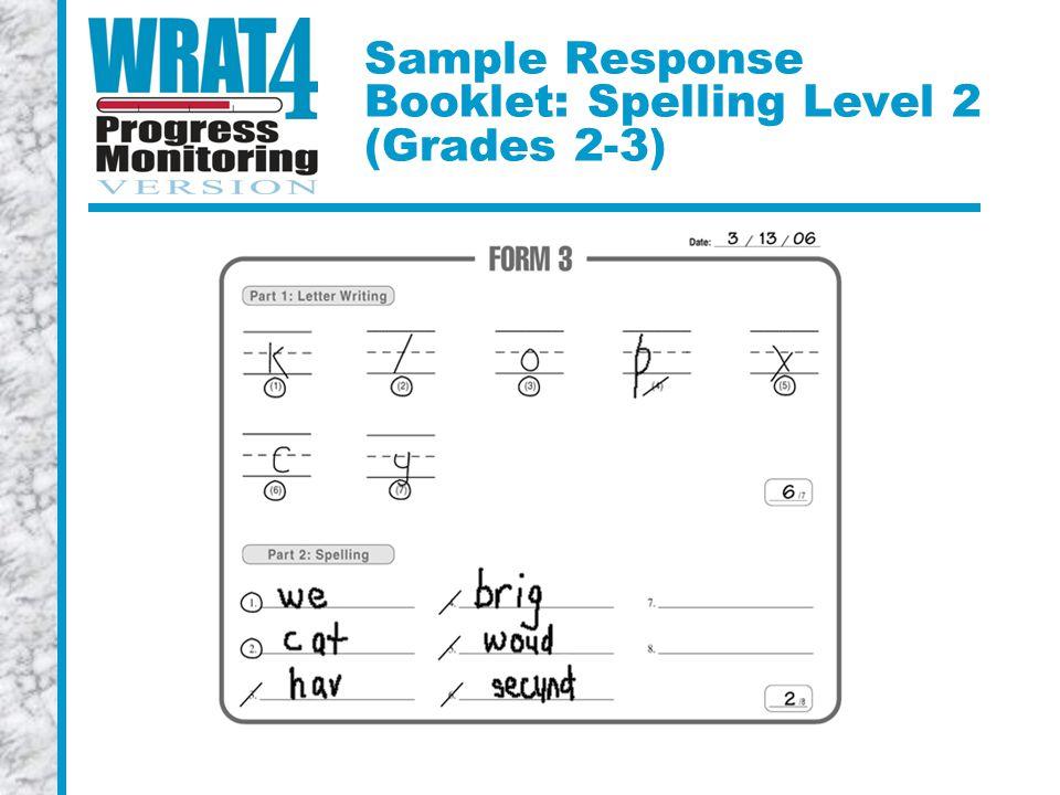 Sample Response Booklet: Spelling Level 2 (Grades 2-3)