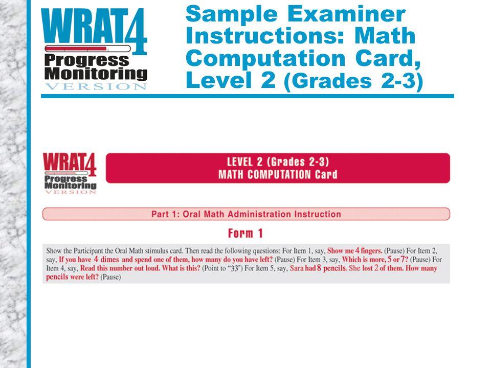 Sample Examiner Instructions: Math Computation Card, Level 2 (Grades 2-3)