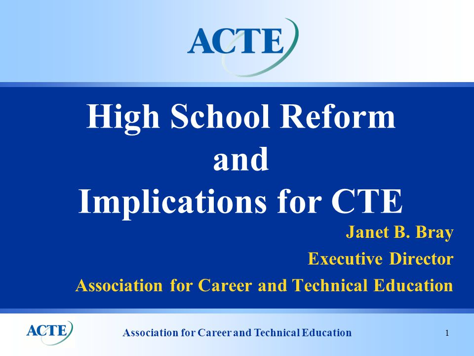 Association for Career and Technical Education 32 ACTE Resources  Issue Briefs  Position Papers  Promising Programs and Practices Web page  Research Clearinghouse Web page  Research Guide  Action Alerts