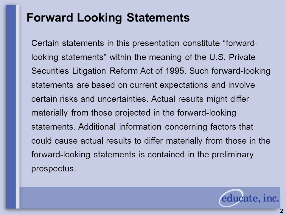 """2 Forward Looking Statements Certain statements in this presentation constitute """"forward- looking statements"""" within the meaning of the U.S. Private S"""