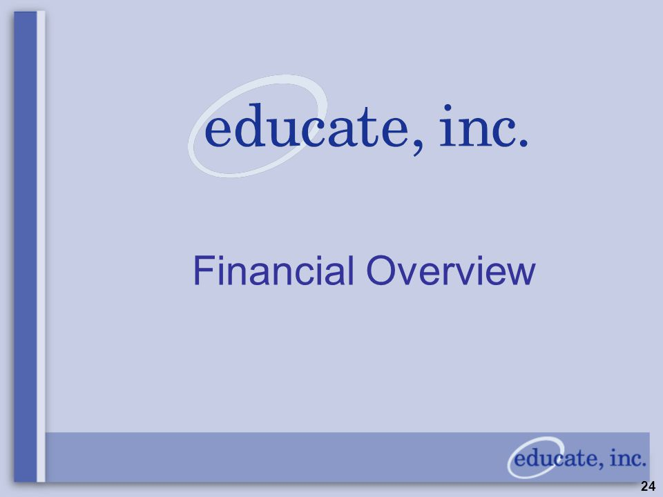 24 Financial Overview