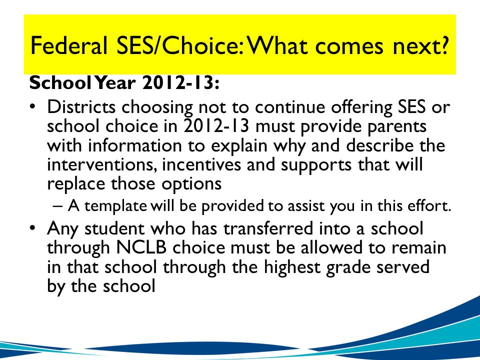 Federal SES/Choice: What comes next.