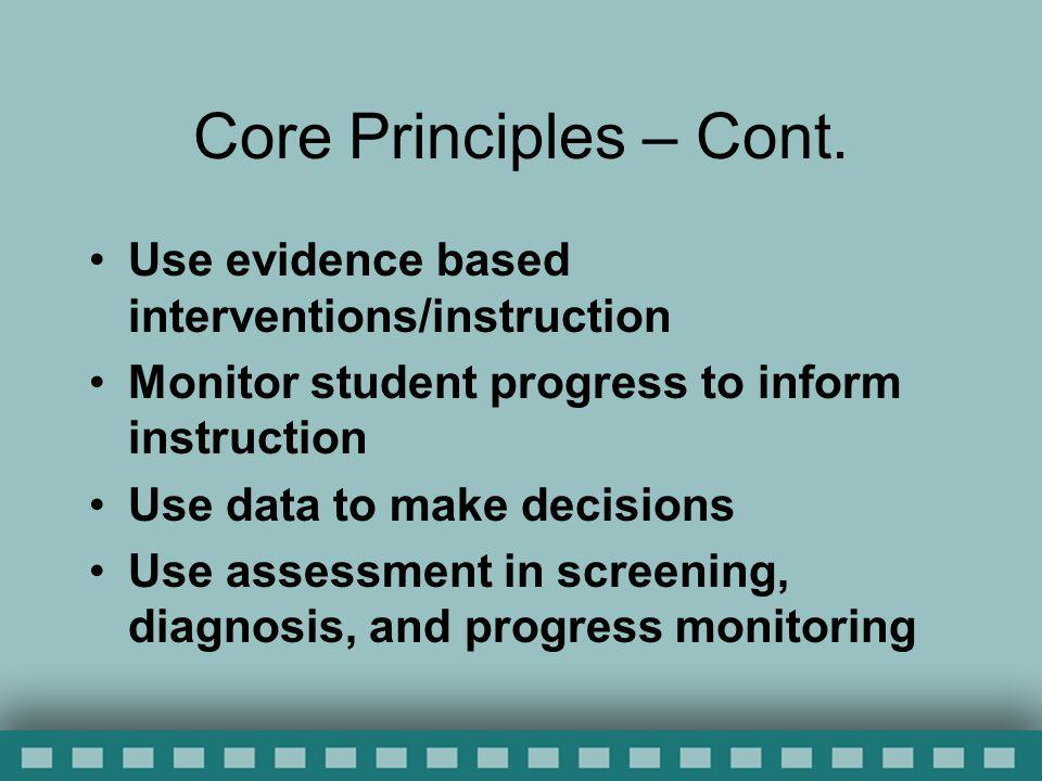 Core Principles – Cont.