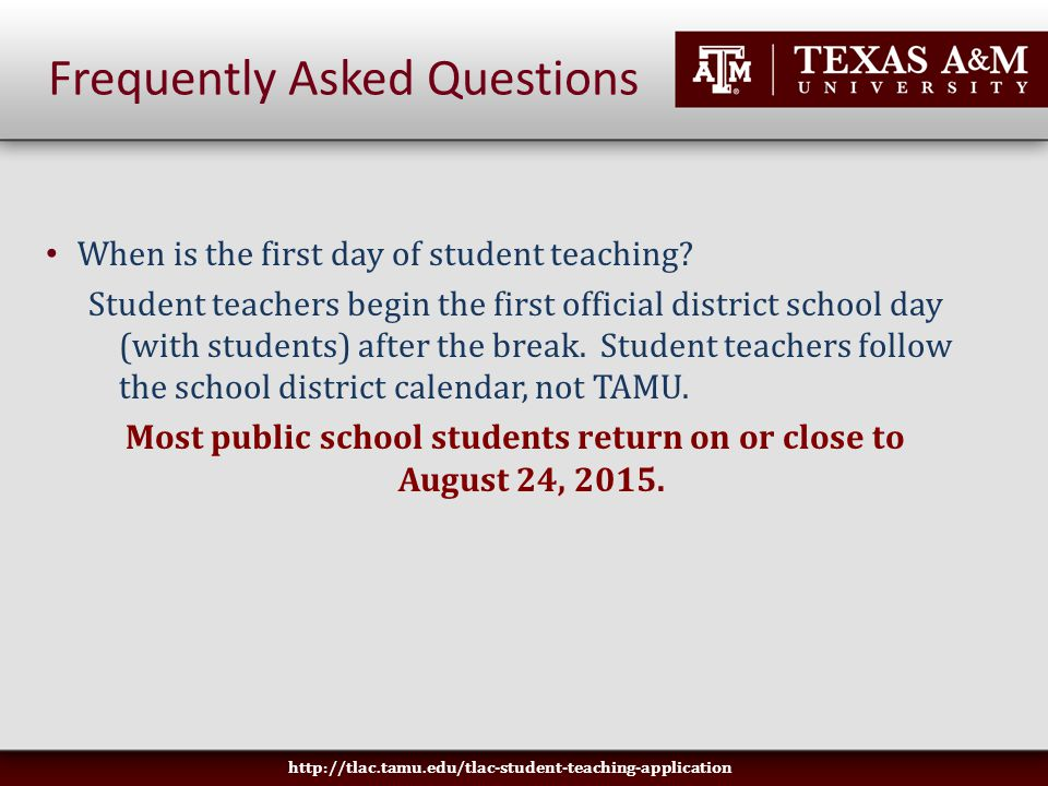 When is the first day of student teaching.