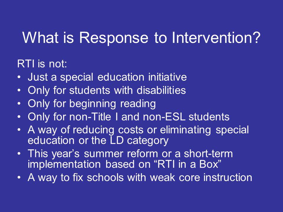 Why RTI.1.