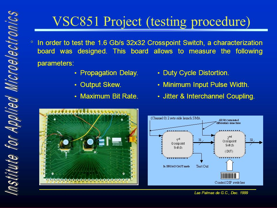 Las Palmas de G.C., Dec. 1999 VSC851 Project (testing procedure)  Propagation Delay.