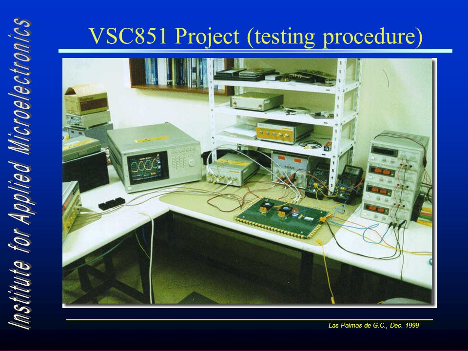 Las Palmas de G.C., Dec. 1999 VSC851 Project (testing procedure)