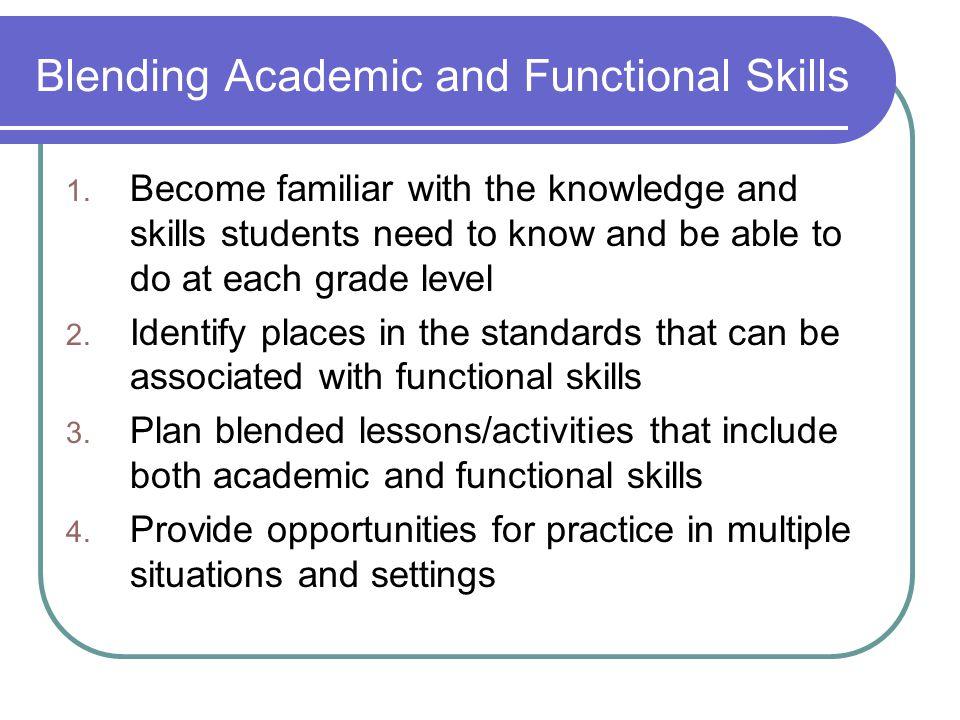 Blending Academic and Functional Skills 1.