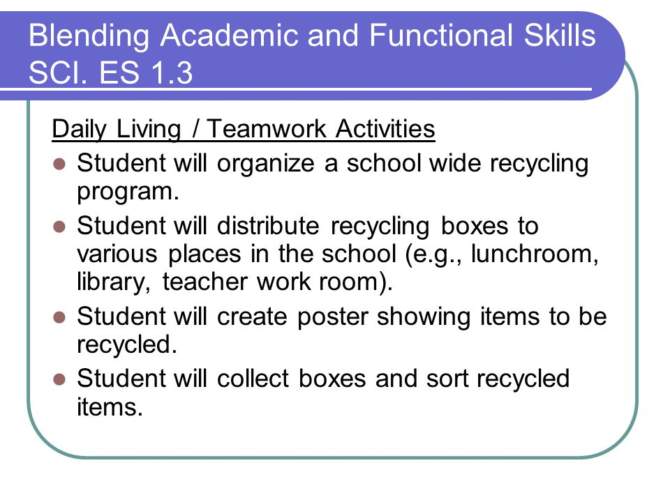 Blending Academic and Functional Skills SCI.