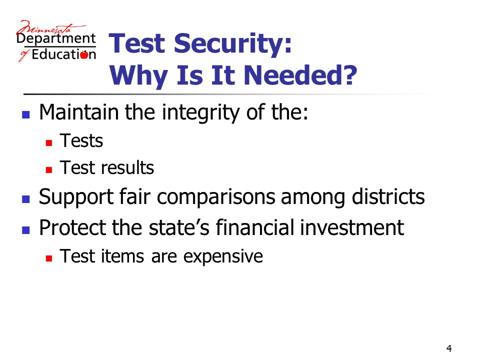 4 Test Security: Why Is It Needed.