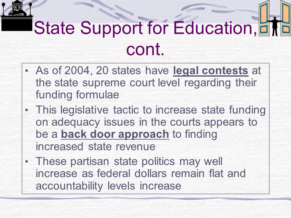 State Support for Education, cont.