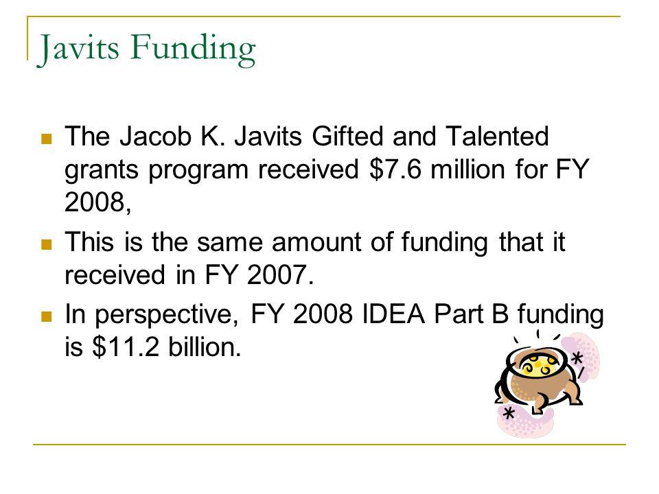 Javits Funding The Jacob K.