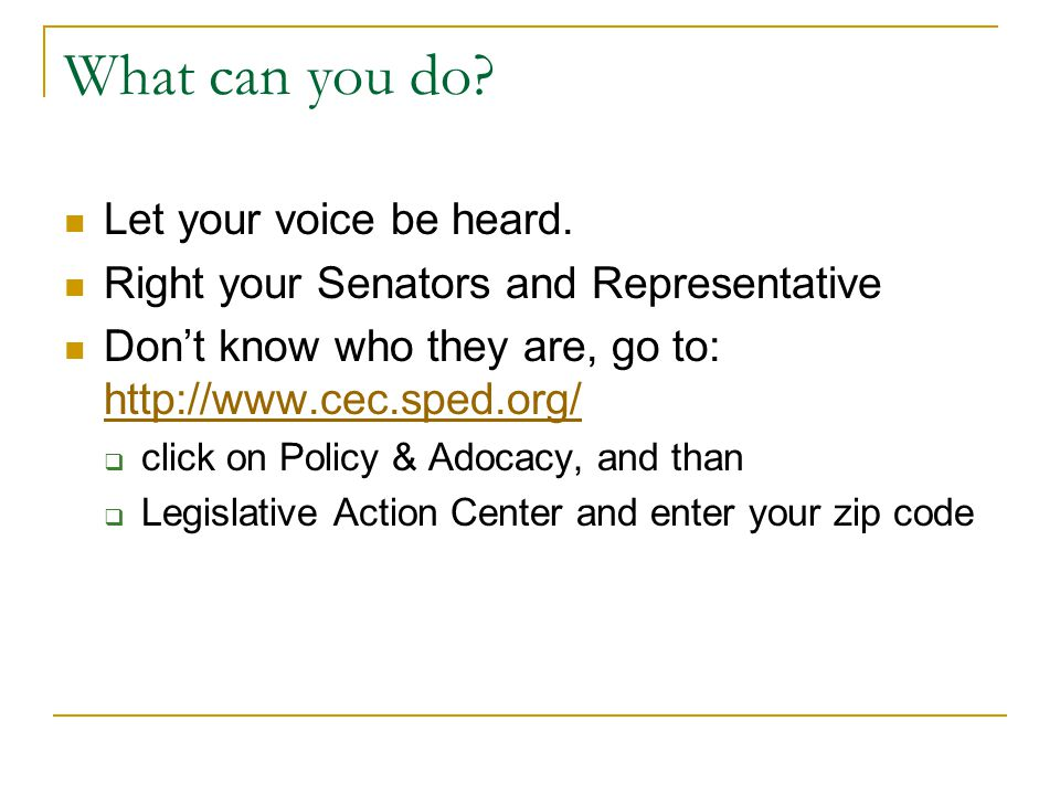 What can you do. Let your voice be heard.