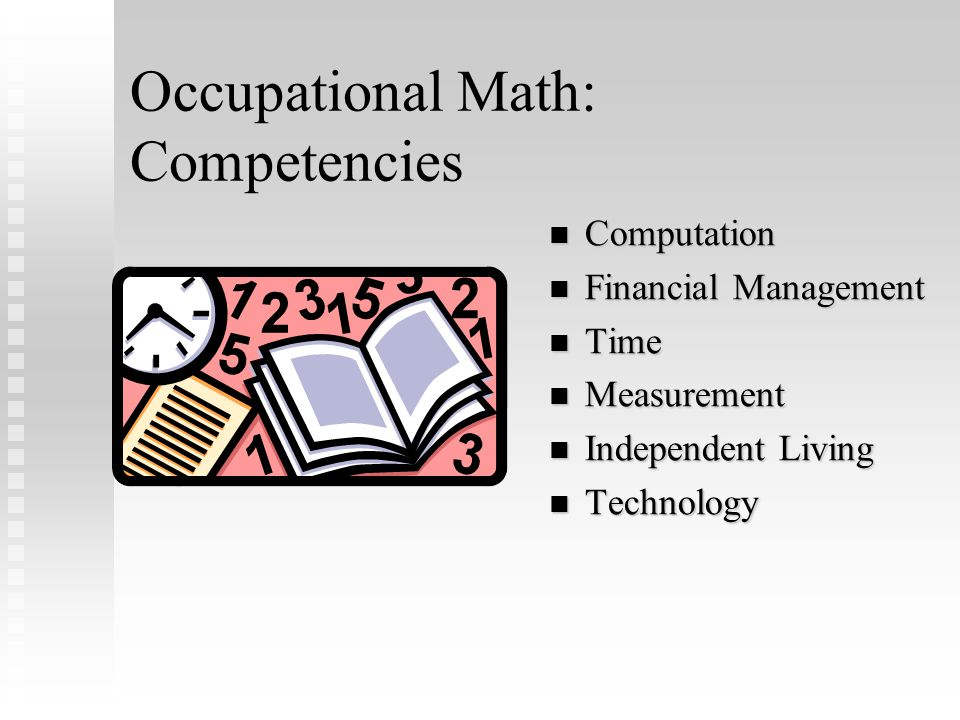 Occupational English: Competencies Functional Reading Functional Reading Written Language Written Language Expressive Communication Expressive Communication Receptive Communication Receptive Communication Media and Technology Media and Technology