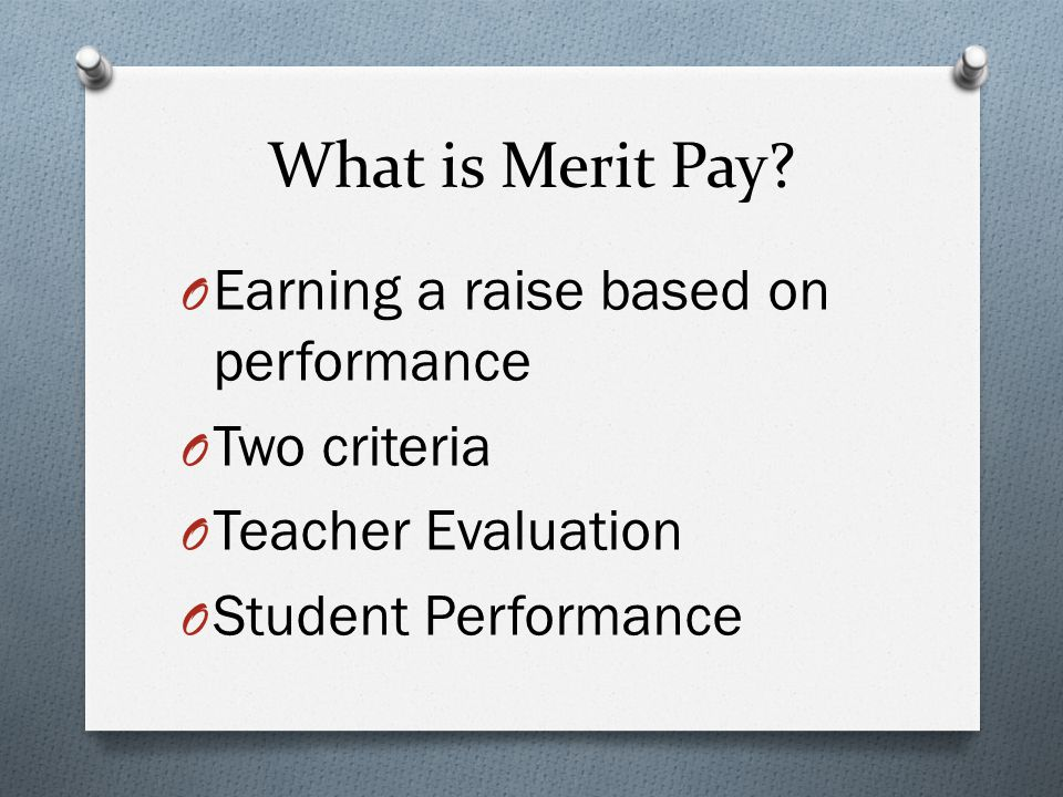 What is Merit Pay.
