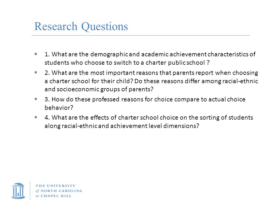Research Questions  1.
