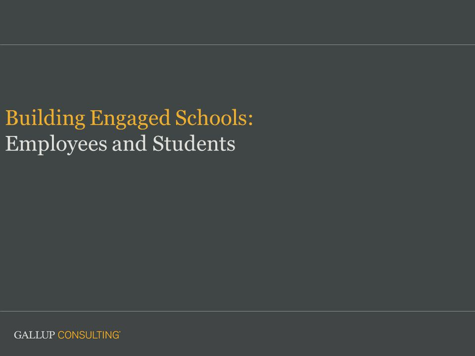 Building Engaged Schools: Employees and Students