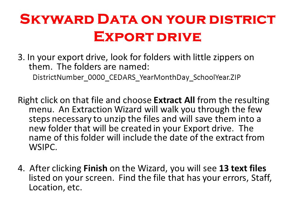 Skyward Data on your district Export drive 3.