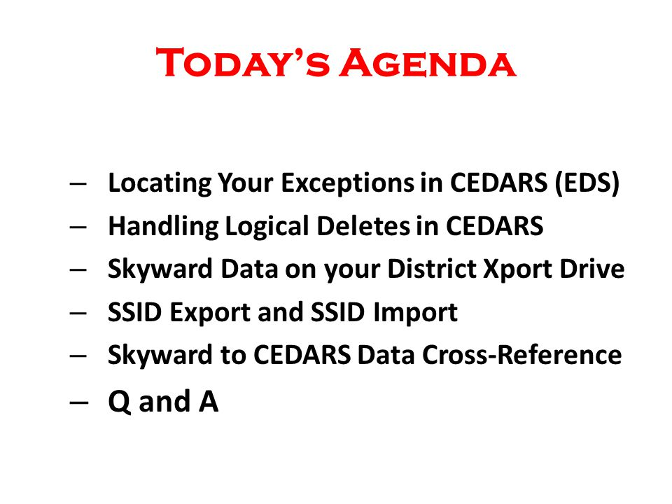CEDARS Student Programs File (i) Element I05 – Location ID CEDARS Field Name: Location Id Web Access Path: Entity selected WESPaC Path: Entity selected Element I04 – State Student ID (SSID) CEDARS Field Name: SSID Web Access Path: WS/ST/PR/WA-NCLB/Edit/State SSID Number WESPaC Path: SM/ST/WA-NCLB/Edit/State SSID Number