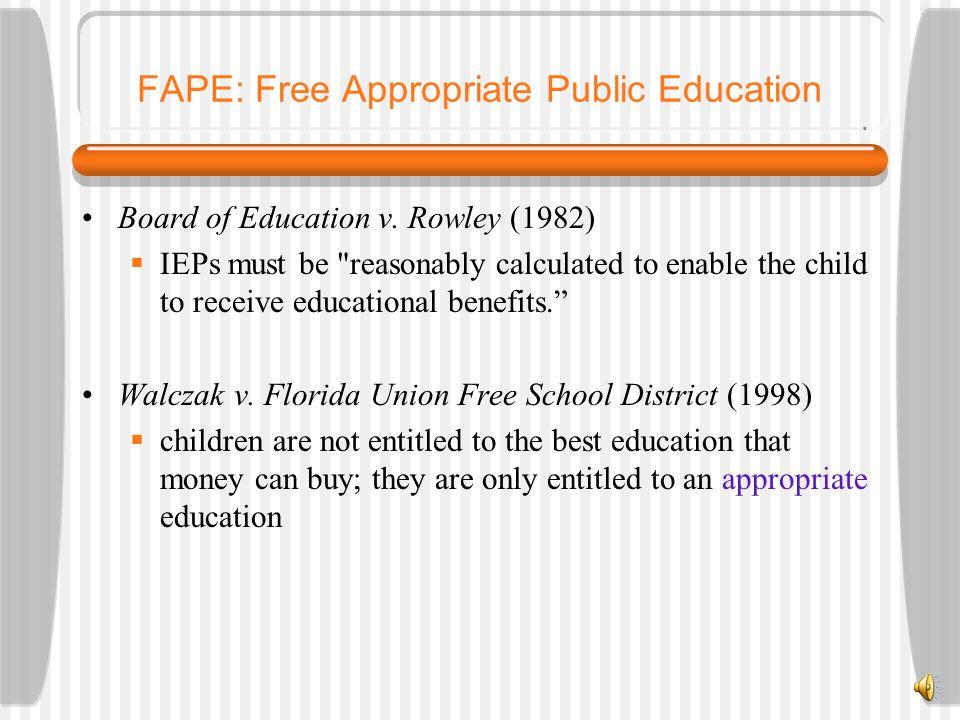 FAPE: Free Appropriate Public Education Board of Education v.