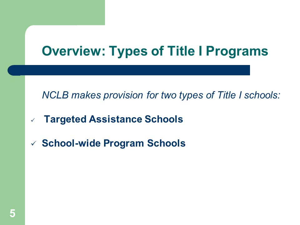 26 For additional information on No Child Left Behind and Title I, visit the following websites: – U.S.