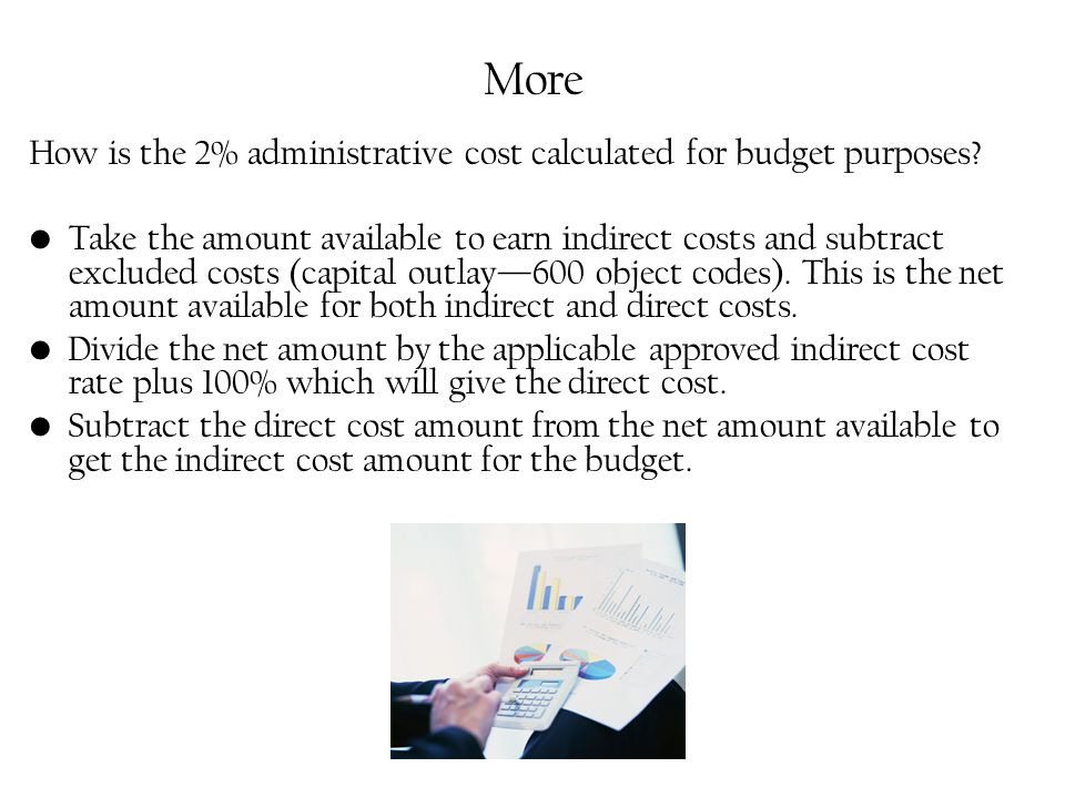 More How is the 2% administrative cost calculated for budget purposes.