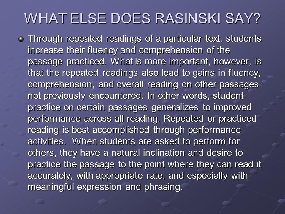 WHAT ELSE DOES RASINSKI SAY.