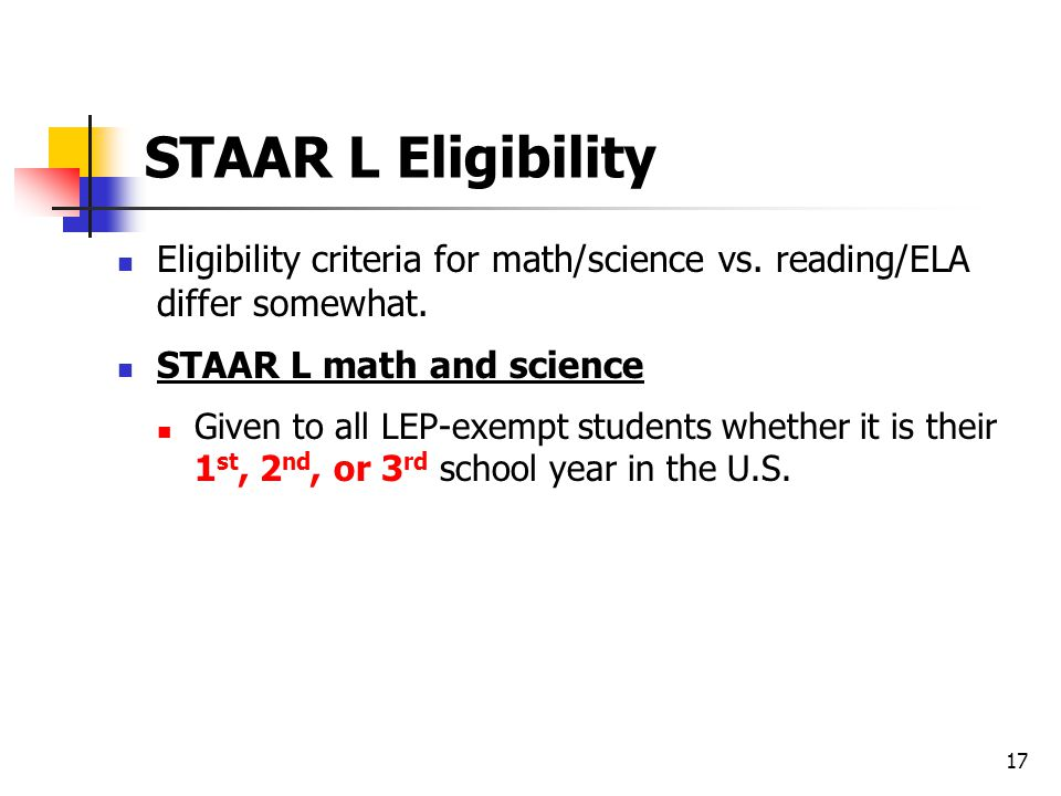 STAAR L Eligibility Eligibility criteria for math/science vs.
