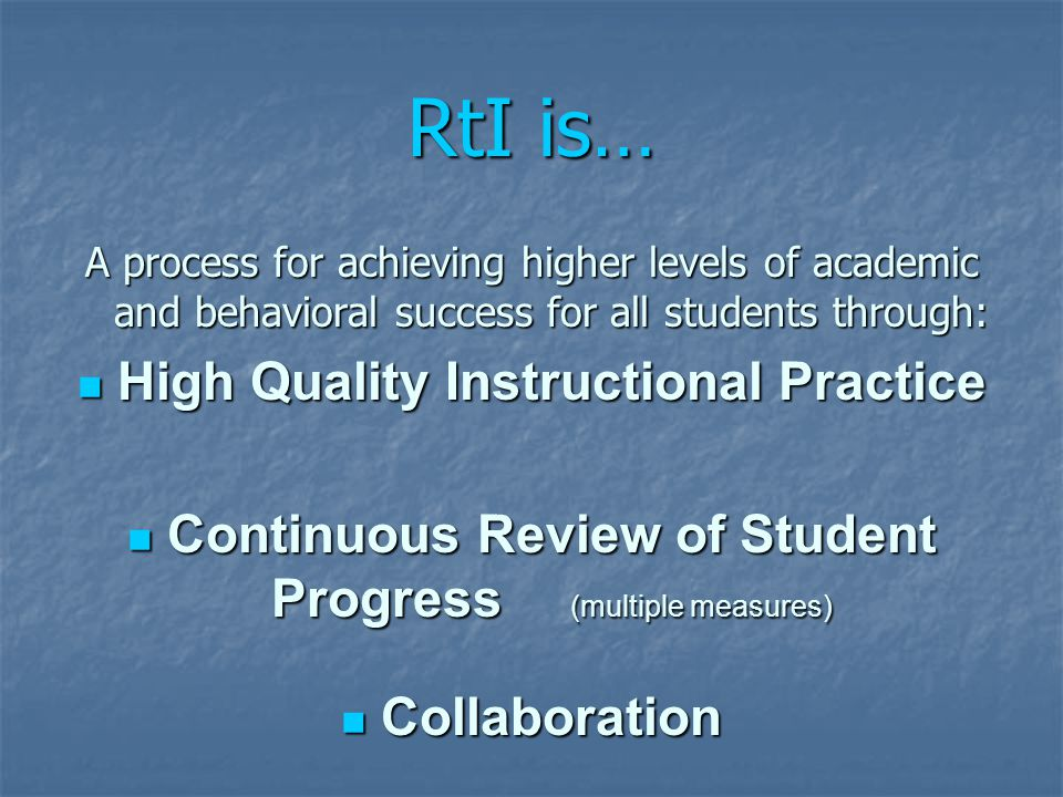 Response to Intervention (RtI) - doing RtI is quite complex. The concept of RtI is quite simple-