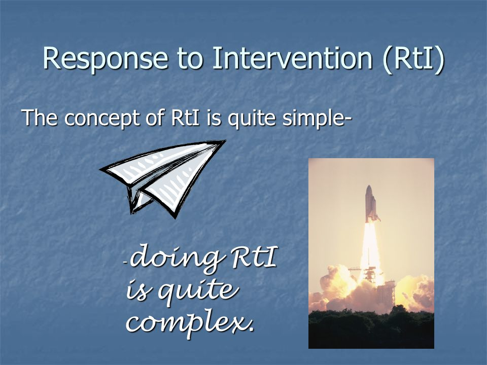 Where did RtI come from.