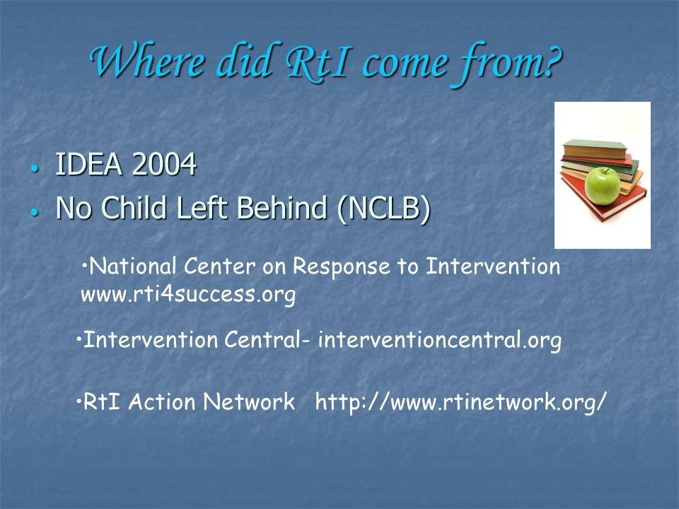 Response to Intervention (RtI) Many resources….. Many resources….. +