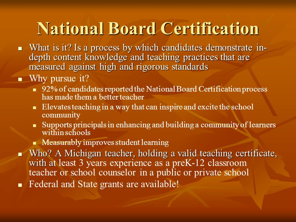 National Board Certification What is it.