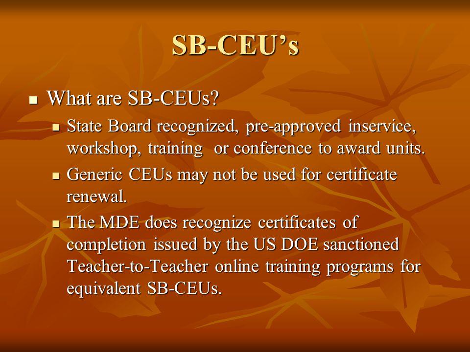 SB-CEU's What are SB-CEUs.What are SB-CEUs.