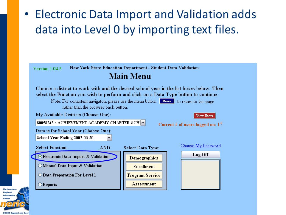 Electronic Data Import and Validation adds data into Level 0 by importing text files.
