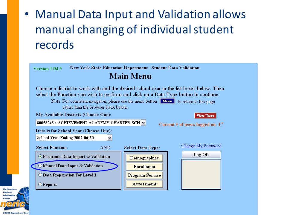 Manual Data Input and Validation allows manual changing of individual student records