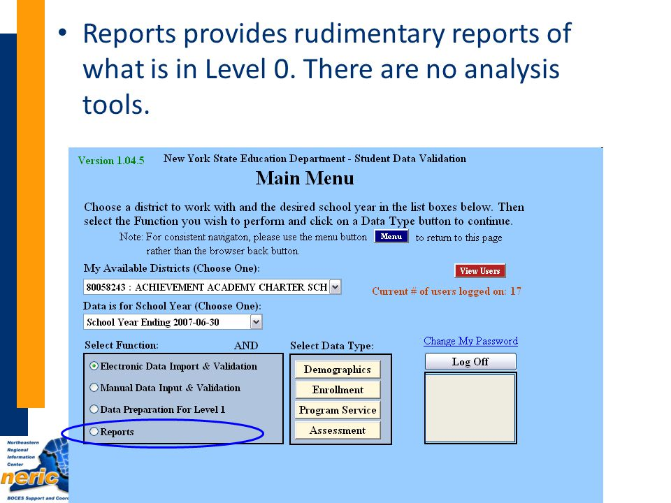 Reports provides rudimentary reports of what is in Level 0. There are no analysis tools.