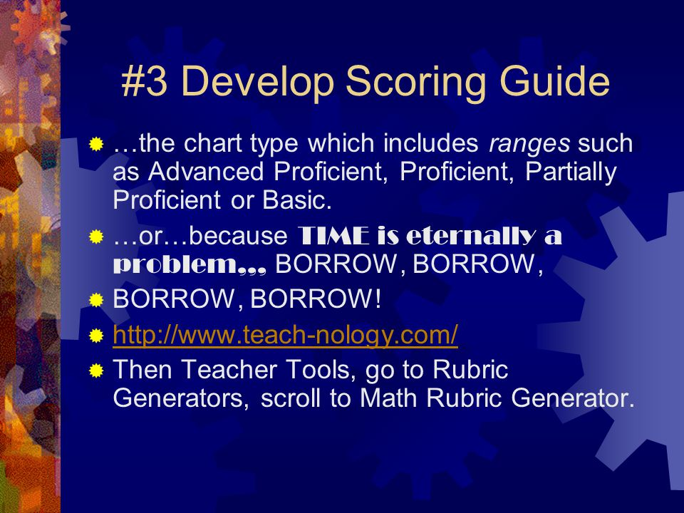 #3 Develop Scoring Guide  Purpose.