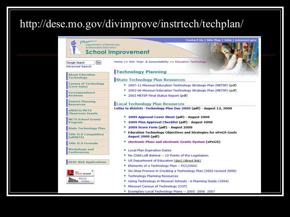 http://dese.mo.gov/divimprove/instrtech/techplan/