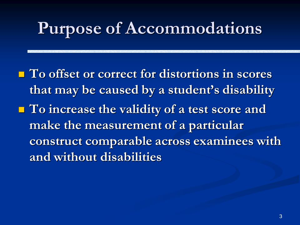 4 Standard Accommodations do NOT: do NOT: change the content of a test change the content of a test alter the comparability of test scores alter the comparability of test scores alter the validity of test score interpretation alter the validity of test score interpretation change the reliability and validity of the assessment change the reliability and validity of the assessment