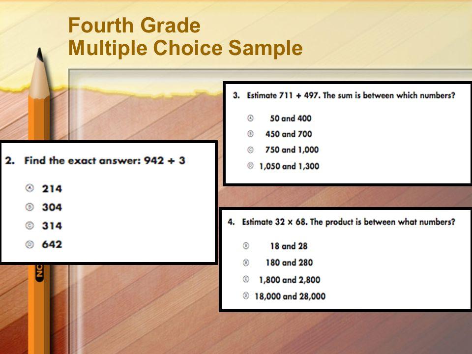 Fourth Grade Multiple Choice Sample